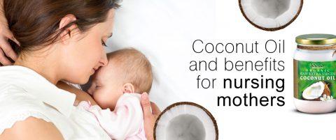 Coconut oil benefits for nursing mothers